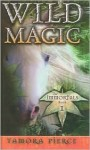 Wild Magic (Immortals (Prebound)) - Tamora Pierce