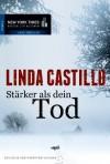 Stärker als Dein Tod - Linda Castillo