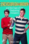 Encyclopedia Brown and the Case of the Disgusting Sneakers - Donald J. Sobol, Gail Owens