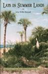 Lays in Summer Lands - John Willis Menard, Richard Mathews, Larry Eugene Rivers