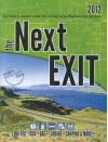 The Next Exit: The Most Complete Guide of USA Interstate Highway Exit Services - Mark W. Watson