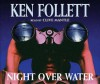 Night Over Water - Ken Follett, Clive Mantle