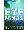 The Eye of Minds (The Mortality Doctrine #1) - James Dashner