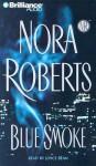 Blue Smoke (Cass) (Abr.) - Nora Roberts