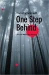One Step Behind (Wallander, #7) - Henning Mankell, Ebba Segerberg