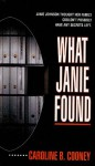 What Janie Found - Caroline B. Cooney