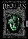 Reckless: Steinernes Fleisch (Reckless, #1) - Cornelia Funke