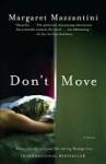 Don't Move - Margaret Mazzantini, John Cullen