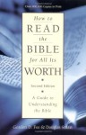 How to Read the Bible for All Its Worth: A Guide to Understanding the Bible - Gordon D. Fee, Douglas Stuart