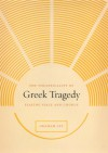 The Theatricality of Greek Tragedy: Playing Space and Chorus - Graham Ley