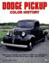Dodge Pickups Color History - Don Bunn, Mike Mueller