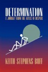 Determination - Keith Stephens Buff