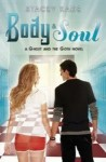 Body & Soul (The Ghost and the Goth #3) - Stacey Kade