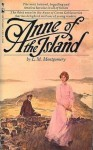 Anne of the Island (Anne of Green Gables #3) - L.M. Montgomery