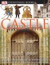 Castle (Eyewitness Books) - Christopher Gravett, Geoff Dann