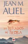 Los Refugios de Piedra (Los Hijos De La Tierra, #5) - Jean M. Auel