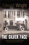 The Silver Face (John Horn) - Edward Wright