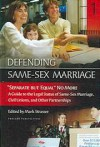 """Separate But Equal"" No More: A Guide to the Legal Status of Same-sex Marriage, Civil Unions, and Other Partnerships - Mark Philip Strasser, Dale Carpenter, Lewis A. Silverman, Mary Bonauto, Greg Johnson, Dominick Vetri, Kate Kendell, James M. Donovan, Sean Cahill, Andrew Koppelman"