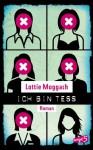 Ich bin Tess - Lottie Moggach