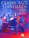 Classic Jazz Standards: 56 Jazz Essentials - Adam Adolphe