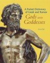 A Pocket Dictionary of Greek and Roman Gods and Goddesses - Richard Woff