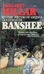 Banshee - Margaret Millar