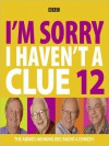 I'm Sorry I Haven't a Clue 12 - Humphrey Lyttelton, Tim Brooke-Taylor, Barry Cryer, Graeme Garden