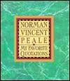 My Favorite Quotations - Norman Vincent Peale
