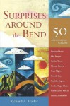 Surprises Around the Bend: 50 Adventurous Walkers - Richard A. Hasler