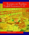Learning and Teaching English Grammar, K-12 - Barbara M. Birch