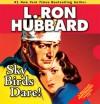 Sky Birds Dare! - L. Ron Hubbard, Tait Ruppert, Michael Yurchak, Molly Yurchak, R.F. Daley, Mark Silverman