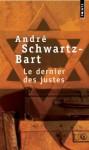 Le Dernier des Justes (Cadre Rouge) (French Edition) - André Schwarz-Bart
