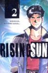 Rising Sun Vol. 2 - Buronson, Tokihiko Matsuura