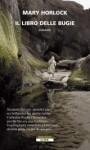 Il libro delle bugie - Mary Horlock, Massimo Ortelio