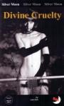 Divine Cruelty - Lee Ash