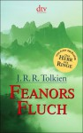 Feanors Fluch - J.R.R. Tolkien, Wolfgang Krege