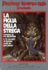La figlia della strega - R.A. Salvatore, Antonella Pieretti, Lin Carter, Giuseppe Lippi
