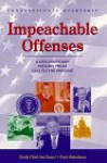 Impeachable Offenses: A Documentary History from 1787 to the Present - Emily Field Van Tassel, Paul Finkelman