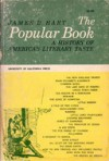 The Popular Book: A History Of America's Literary Taste (Cal 49) - James David Hart