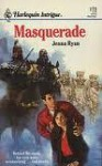 Masquerade (Intrigue, #173) - Jenna Ryan