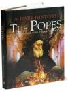 The Popes (A Dark History) - Brenda Ralph Lewis