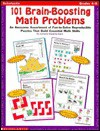 101 Brain-Boosting Math Problems: An Awesome Assortment of Fun-To-Solve Reproducible Puzzles That Build Essential Math Skills - Lorraine Hopping Egan, Lorraine Jean Hopping