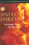 Strange Fits of Passion - Anita Shreve