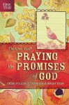 The One Year Praying the Promises of God - Cheri Fuller, Jennifer Kennedy Dean