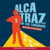 Alcatraz Versus the Evil Librarians - Brandon Sanderson, Ramon De Ocampo