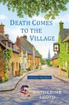 Death Comes to the Village (Kurland St. Mary Mystery) - Catherine Lloyd