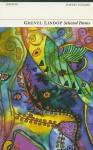 Grevel Lindop: Selected Poems - Grevel Lindop