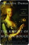 Knight of Maison-Rouge - Lorenzo Carcaterra, Julie Rose, Alexandre Dumas