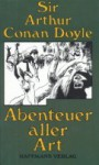Abenteuer aller Art - Arthur Conan Doyle