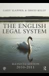 The English Legal System: 2010-2011 - David Kelly, Gary Slapper